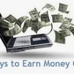 5 Best Ways To Earn Money Online