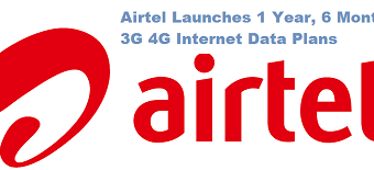 Airtel Launches 1 Year 6 Months 3G 4G Internet Data Plans Across India