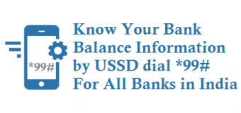 Dial *99# to Know Your Bank Balance Information