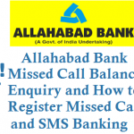 Allahabad Bank Missed Call Balance Enquiry Activation and SMS Banking