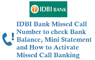 IDBI balance check number by missed call mini statement number activation