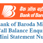 Bank of Baroda Missed Call Account Balance Number and Customer Care Number