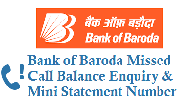 Bank of Baroda Missed Call Balance Enquiry Number Mini Statement Number