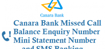 Canara Bank Missed Call Balance Enquiry Number Mini Statement Number and SMS Banking