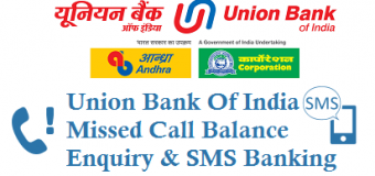 Union Bank Of India Missed Call Balance Enquiry and SMS Banking