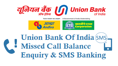 Union Bank Of India Missed Call Balance Enquiry Number 9223008586 and SMS Banking