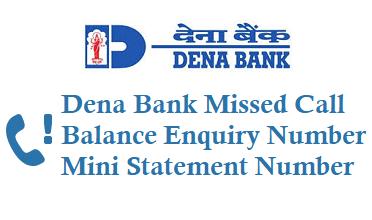 Dena Bank Missed Call Balance Enquiry Number Mini Statement Number Activation