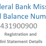 Federal Bank Missed Call Bank Balance Number, Mini Statement, Registration and Other Details