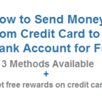 How to Send Money from Credit Card for Free and Earn Free Points on Credit card