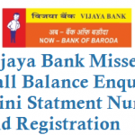 Vijaya Bank Missed Call Balance Enquiry Number Mini Statement Number and Activation