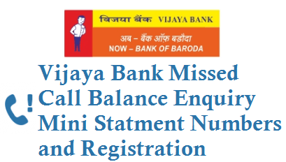 vijaya bank balance check number by missed call and mini statement number