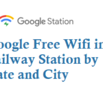 List of Google Free Wifi in Railway Station by State and City