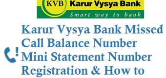 Karur Vysya Bank Missed Call Number to get Balance Account Mini Statement Registration and Other Details