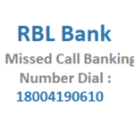 Dial 18004190610 For RBL Bank Missed Call Balance