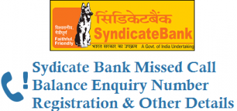 Syndicate Bank Balance Missed Call Number, Mini Statement and Registration Details