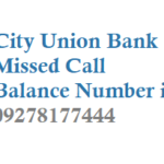 City Union Bank Missed Call Balance Number and Mini Statement Number