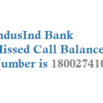 IndusInd Bank Missed Call Balance Number Mini Statement and Registration and USSD Details