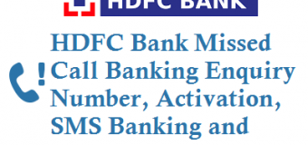 HDFC Missed Call Balance Enquiry Number Mini Statement Number Activation and Other Details