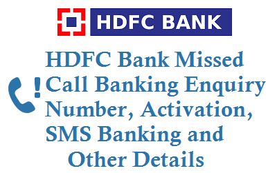 HDFC Missed Call Balance Enquiry Number 1800-270-3333Mini Statement Activation