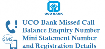 UCO Bank Missed Call Balance Number Mini Statement Number and Registration