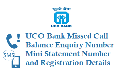 UCO Bank Missed Call Balance Number 9278792787 Mini Statement Number 9213125125