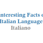 13 Facts of Italian Language you Never Know