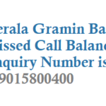 Kerala Gramin Bank Missed Call Balance Enquiry Number Activation and Other Details