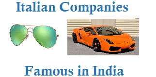 Do you Know these Italy Companies Which are Famous in India