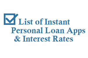 List Of Instant Personal Loan Apps Techaccent