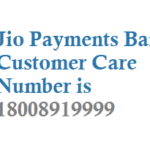 Jio Payments Bank Customer Care Number and Toll Free Number