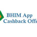 BHIM App Annonuces Cashback Offers for its Customers and Merchants