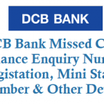 DCB Bank Missed Call Balance Enquiry Number Activation Mini Statement Number and Other Details
