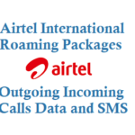 Airtel International Roaming Packs Outgoing Calls Data and SMS