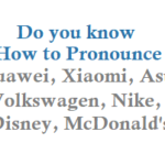 Do you know How to Pronounce These Company Names