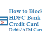 How to Block HDFC Credit Card Debit Card or ATM Card