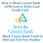 How to Block Canara Bank ATM Card Debit Card Credit Card
