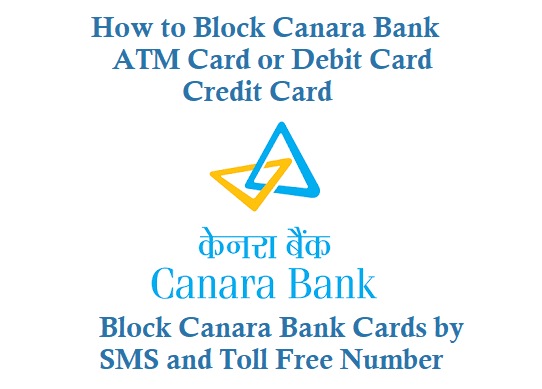 Block Canara Bank ATM Card Debit Card Credit Card