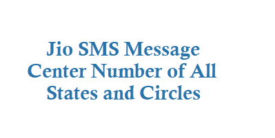 Jio SMS Center Number of All States and Circles