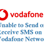 Unable to Send or Receive SMS on Vodafone