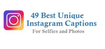 49 Best Unique Instagram Captions