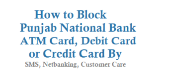 How to Block Punjab National Bank ATM Card Debit Card Credit Card
