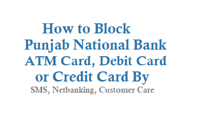 Block Punjab National Bank ATM Card