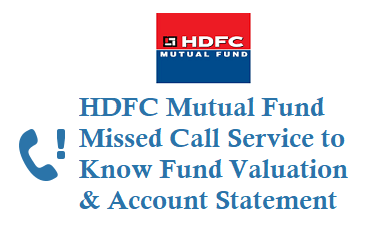 HDFC MF Missed Call Number 8506936767 for Valaution and Account Statement