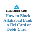 How to Block Allahabad Bank ATM Card Debit Card