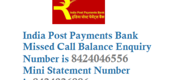 India Post Payments Bank Missed Call Balance Enquiry Number Mini Statement Number and Registration