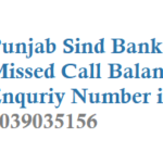 Punjab Sind Bank Missed Call Balance Enquriy Number and Registration