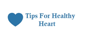 10 Best Tips For a Healthy Heart