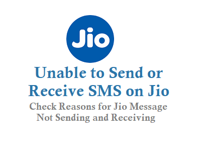 Unable to Send or Receive SMS on Jio