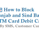 How to Block Punjab and Sind Bank ATM Card Debit Card
