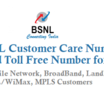 BSNL Customer Care Number Toll Free Number For BSNL Mobile Network BroadBand Landline WLL/WiMax MPLS Customers